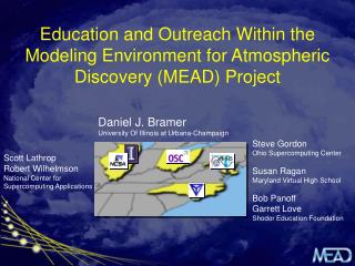 Education and Outreach Within the Modeling Environment for Atmospheric Discovery (MEAD) Project