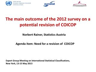 The main outcome of the 2012 survey on a  potential revision of COICOP