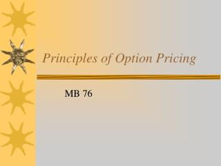Principles of Option Pricing