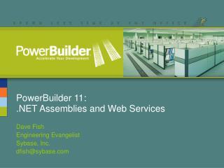 PowerBuilder 11: .NET Assemblies and Web Services