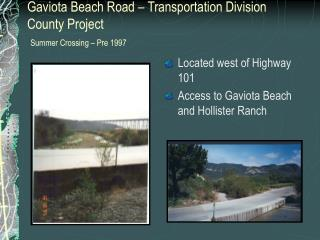 Gaviota Beach Road – Transportation Division County Project Summer Crossing – Pre 1997