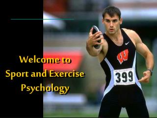 Welcome to  Sport and Exercise Psychology