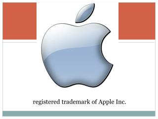 registered trademark of Apple Inc.