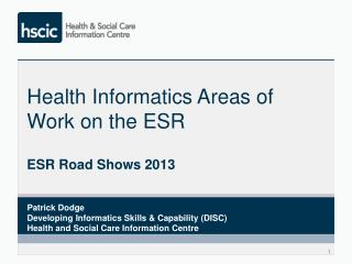 Health Informatics Areas of Work on the ESR
