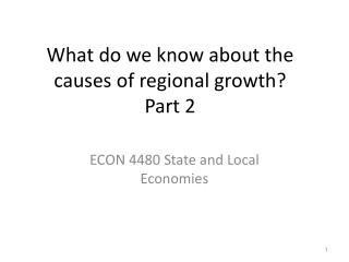 What do we know about the causes of regional growth? Part 2