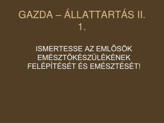 GAZDA – ÁLLATTARTÁS II. 1.