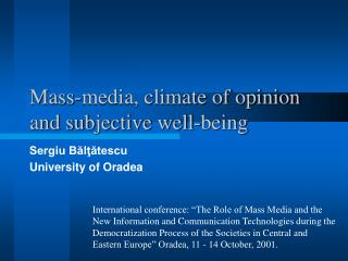 Mass-media, climate of opinion and subjective well-being