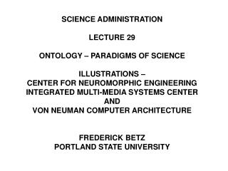 SCIENCE ADMINISTRATION LECTURE 29 ONTOLOGY – PARADIGMS OF SCIENCE ILLUSTRATIONS –