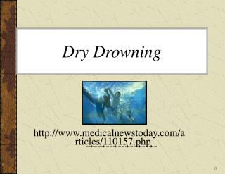 Dry Drowning