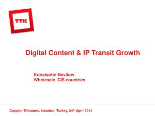 Digital Content & IP Transit Growth
