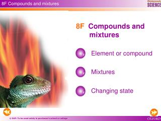 8F Compounds and mixtures
