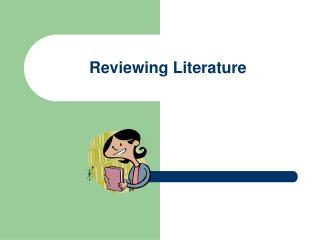 Reviewing Literature