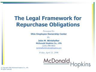 The Legal Framework for Repurchase Obligations