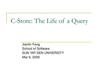 C-Store: The Life of a Query