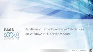 Parallelizing Large Excel-Based Calculations on Windows HPC Server & Azure