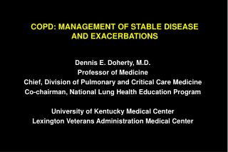 COPD: MANAGEMENT OF STABLE DISEASE AND EXACERBATIONS