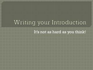 Writing your Introduction