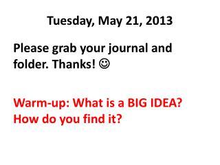 Tuesday, May 21, 2013