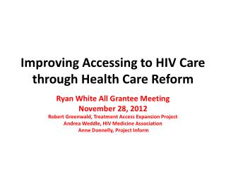 Improving Accessing to HIV Care through Health Care Reform