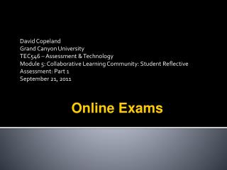 David Copeland Grand Canyon University TEC546 – Assessment & Technology