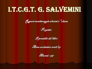 I.t.c.g.t. G. Salvemini