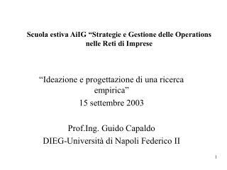 """Scuola estiva AiIG """"Strategie e Gestione delle Operations nelle Reti di Imprese"""