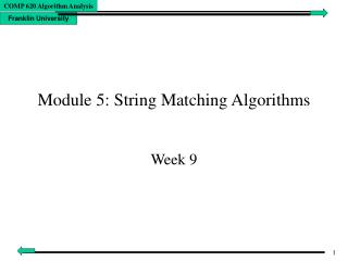 Module 5: String Matching Algorithms