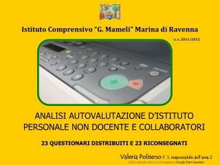 """Istituto Comprensivo """"G. Mameli"""" Marina di Ravenna a. s. 2011/2012"""