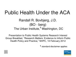 Public Health Under the ACA