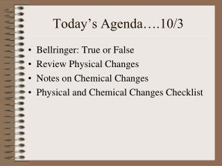 Today's Agenda….10/3