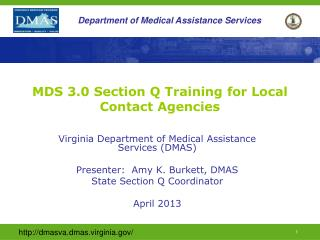 MDS 3.0 Section Q Training  for Local Contact Agencies
