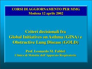 CORSI DI AGGIORNAMENTO PER MMG Modena 12 aprile 2002