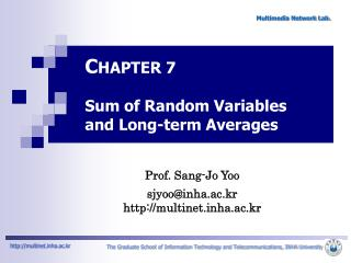 C HAPTER 7  Sum of Random Variables and Long-term Averages