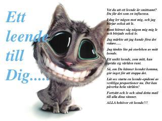 Vet du att ett leende är smittsamt? Du får det som en influensa.
