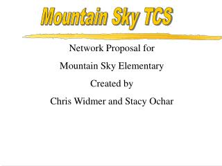 Mountain Sky TCS