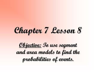 Chapter 7 Lesson 8
