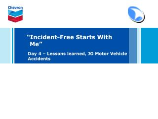 �Incident-Free Starts With Me�