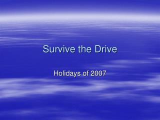 Survive the Drive