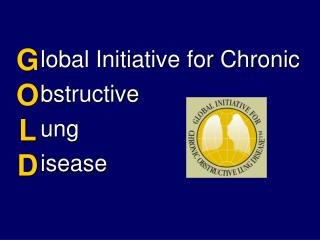 lobal Initiative for Chronic bstructive ung isease