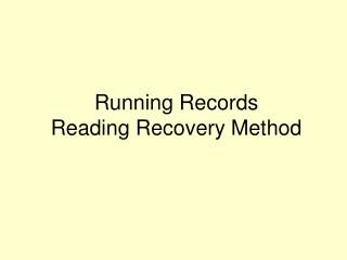 Running Records Reading Recovery Method