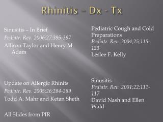 Rhinitis –  Dx  -  Tx