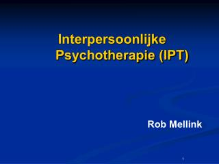 Interpersoonlijke Psychotherapie (IPT)