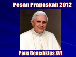 Pesan Prapaskah 2012