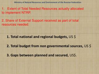 1. Total  national and regional  budgets,  US $