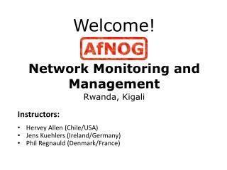 Welcome! Network Monitoring and Management Rwanda, Kigali