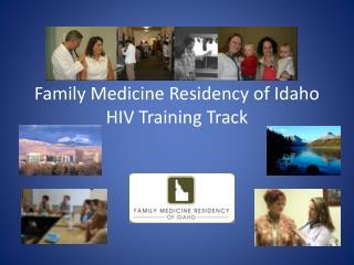 Family Medicine Residency of Idaho HIV Training Track