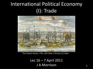 International Political Economy (I): Trade