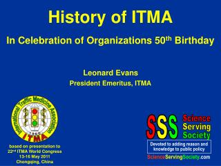 History of ITMA In Celebration of Organizations 50 th  Birthday