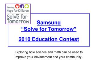 """Samsung                              """"Solve for Tomorrow"""" 2010 Education Contest"""