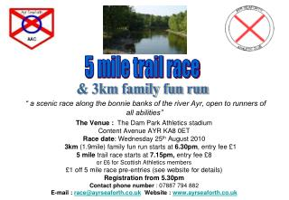 """ a scenic race along the bonnie banks of the river Ayr, open to runners of all abilities"""